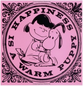 happiness_is_a_warm_puppy