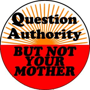question-authority-not-mother-button-0383
