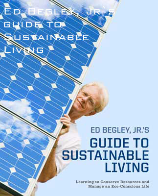 His most recent book - Ed Begley Jr.'s Guide to Sustainable Living