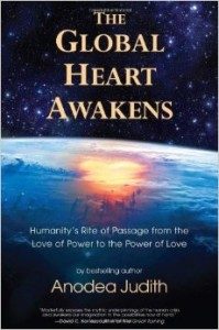 Anodea's new book, The Global Heart Awakens""