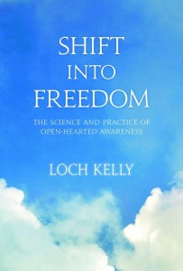 "Loch Kelly's book, ""Shift Into Freedom"""