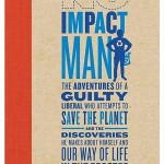 No Impact Man: An Exclusive Interview with Colin Beavan, Part 2