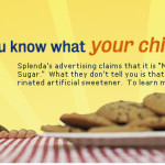 Sucralose/Splenda and the Artificial Sweet Life