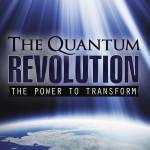 The Quantum Revolution: The Power to Transform