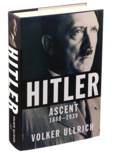 "The new book, ""Hitler: Ascent 1889-1939"
