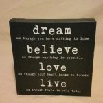 Dream…Believe…Love: Let's Bring Forth A Most Beautiful World
